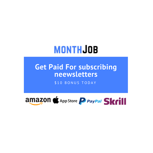 Monthjob - Get Paid For subscriptions with Free newsletters